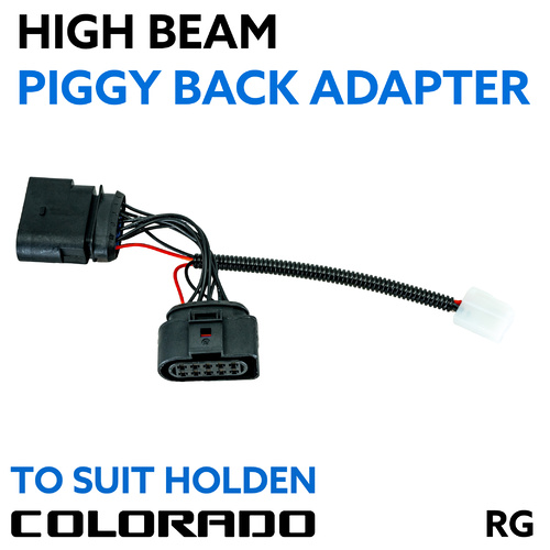 Holden Colorado, Colorado 7 RG & Trailblazer 2012-2020 High Beam Piggy Back Adapter