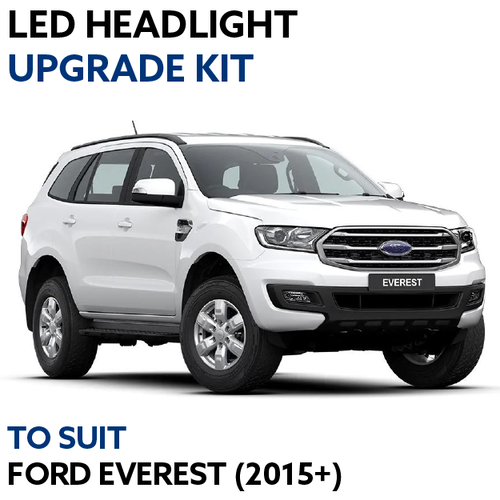 LED Headlight Upgrade Kit for Ford Everest (Ambiente, Titanium, Trend)
